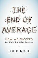 The End of Average: How We Succeed in a World That Values Sameness by Todd Rose