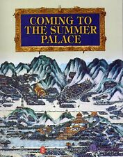 Coming to the Summer Palace
