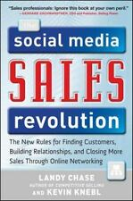 The Social Media Sales Revolution: The New Rules for Finding Customers, Building