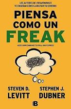 Piensa como un freaki (Spanish Edition) by Steven Levitt in Used - Very Good
