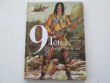 9 TETES T2 EO1999 TBE/TTBE NEIGE SUR LE LAC EDITION ORIGINALE