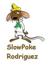 Slow Poke Rodriguez # 10 - 8 x 10 - T Shirt Iron On Transfer