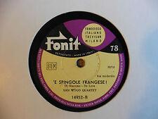 Van Wood Quartet - 'A risa / 'E spingole frangese! - 78 giri