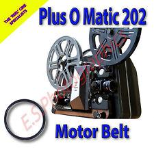 Plus O Matic 202 8mm Motor principal cine Proyector Belt (cinturón)
