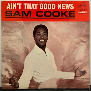 """Sam Cooke """"Ain't That Good News"""" 1964 RCA Victor Mono LP Dynagroove Recording"""