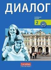 Dialog - Bisherige Ausgabe / 2. Lernjahr - Schülerbuch von Ursula Behr, Natalja Götz, Antje Meschke, Rima Breitsprecher und Elke Kolodzy (2009, Taschenbuch)