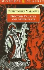 Doctor Faustus and Other Plays (The World's Classics) (Pts. 1 & 2) Marlowe, Chr