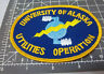 University of Alaska Utilities Operation Fairbanks Alaska Embroidered Patch