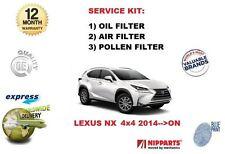 FÜR LEXUS NX 2.0 200T 2.5 300H HYBRID 2014-> ÖL LUFT POLLEN 3 FILTER SERVICE KIT