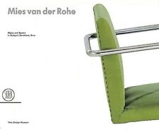 Mies van der Rohe. Architetture e design a Stoccarda, Barcellona e Brno