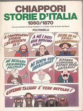 CHIAPPORI STORIA D'ITALIA 1860-1870 FELTRINELLI FUMETTI (UA136)