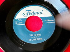 LAMPLIGHTERS~TURN ME LOOSE~ROCKER~NEAR MINT~PART OF ME~FEDERAL 12149~ R&B 45