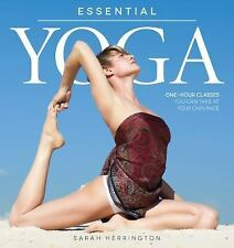 Essential Yoga: One-Hour Classes You Can Take at Your Own Pace, Herrington, Sara