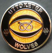 WOLVERHAMPTON WANDERERS Ltd number 17 UTTOXETER SUPPORTERS CLUB  Badge 17mm Dia