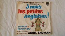 Vinyle 45 tours Mort SHUMAN A nous les petites anglaises ! Sorrow & Botany bay