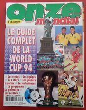 1994 onze hs 16 LE GUIDE COMPLET DE LA COUPE DU MONDE 94 LES EQUIPES LES STARS