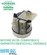 MOTORE ASPIRAPOLVERE FOLLETTO VK135 VK136 COMPATIBILE 900W CERTIFICATO CEE NUOVO
