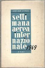 AERO CLUB D'ITALIA Regolamento SETTIMANA AEREA INTERNAZIONALE 1949 aviazione