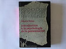 PSYCHOLOGIE SCIENCES HUMAINES 1977 INTRODUCTION PSYCHOLOGIE PERSONNALITE HUBER