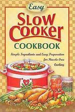 Easy Slow Cooker Cookbook by Barbara C. Jones ( 2004, Paperback)