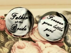 Father Of The Bride, Forever Your Little Girl Cuff Links, Silver Tone Cufflinks