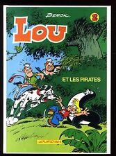 LOU   T.2  LOU et les Pirates  BERCK    Editions JOURDAN  1992