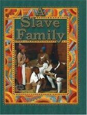 A Slave Family / Bobbie Kalman & Amanda Bishop (Colonial People)