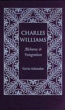 Charles Williams: Alchemy And Integration, Ashenden, Gavin, Good,  Book