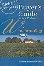 Michael Cooper's Buyer's Guide to New Zealand Wines 2003