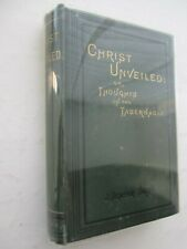 Christ Unveiled or Thoughts on the Tabernacle - J Denham Smith
