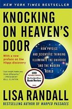 Knocking on Heaven's Door: How Physics and Scientific Thinking Illuminate the Un