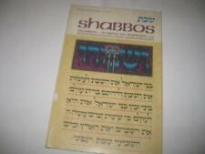 Shabbos: Its Essence And Significance A presentation anthologized from Artscroll