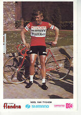 CYCLISME carte NOEL VAN TYGHEM (equipe flandria shimano carpenter 1973)