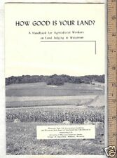 1952 How Good Your Land Agriculture Workers Wisconsin