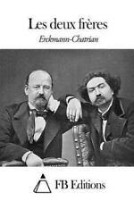 Les Deux Frères by Erckmann-Chatrian (2015, Paperback)