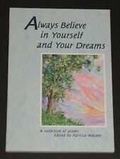 """""""Always Believe in Yourself and Your Dreams"""" Paperback Book Inspirational Poems"""