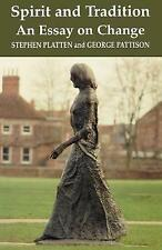 New, Spirit and Tradition: An Essay on Change, Stephen Platten, George Pattison,
