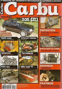 CARBU 3 FIAT 124 SPIDER PEUGEOT 205 GTI 1.9 RENAULT 5 TURBO 2 NSU 1200 TT