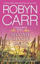 A Virgin River Novel: Second Chance Pass 5 by Robyn Carr (2013, Paperback)