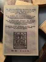IL PRINCIPE di Macchiavelli Edizione  fiorentina di Bernardo Giunta del 1532!