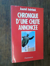Chronique d'une chute annoncée / Anatoli Sobtchak