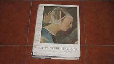 VENTURI LA PEINTURE ITALIENNE LES CREATEURS DE LA RENAISSANCE I ED. SKIRA 1950