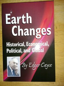 Earth Changes: Historical, Economical, Political, Global by Edgar Cayce like new