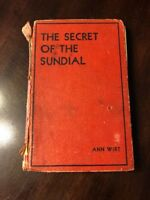 The Secret Of The Sundial By Ann Wirt 1932 Hardcover First Edition