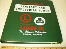 Ladish Co.Tri-Clover Div. Kenosha,Wisconsin 1979 Pump Catalogs and Bulletins