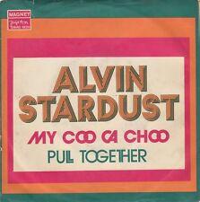 """ALVIN STARDUST MY COO CA CHOO / PULL.. UNIQUE COVER 1974 RECORD YUGOSLAVIA 7"""" PS"""