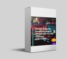 150,000 Styles for Yamaha Keyboards CVP305>509  Psr 540 >1000 psr-a100>TYROS