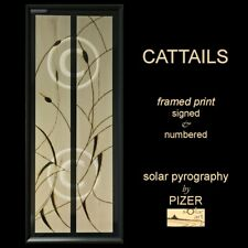 Cattails ~ FRAMED SOLAR ETCHING ~ HIGH RES GICLEE PRINT ~ Signed Ltd Edition