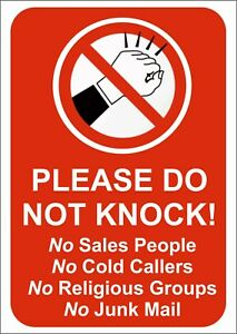 PLEASE DO NOT KNOCK - NO COLD CALLERS/SALES PEOPLE Self.adh sticker or sign