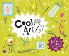 Cool Art: 50 Fantastic Facts for Kids of All Ages by Simon Armstrong...